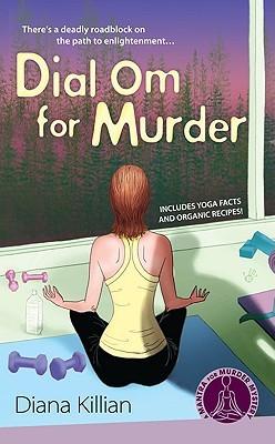 Dial Om for Murder (Mantra for Murder, #2)