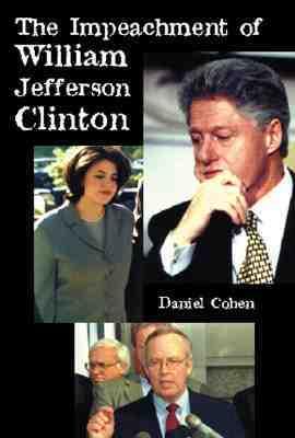 The Impeachment of William Jefferson Clinton