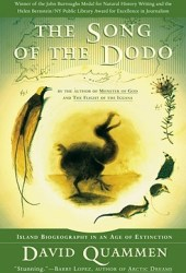 The Song of the Dodo: Island Biogeography in an Age of Extinctions Book