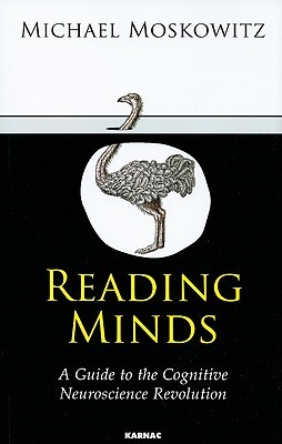 Reading Minds: A Guide to the Cognitive Neuroscience Revolution