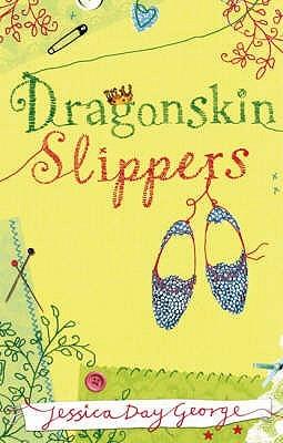 Dragonskin Slippers (Dragon Slippers, #1)