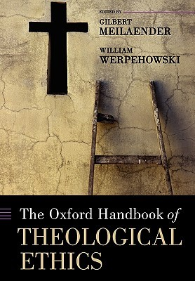 The Oxford Handbook of Theological Ethics