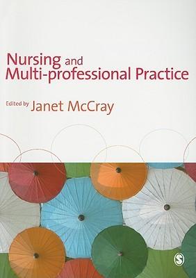 Nursing and Multi-Professional Practice