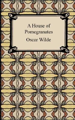 A House of Pomegranates