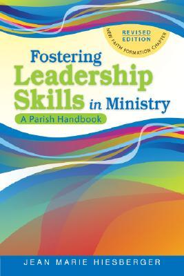 Fostering Leadership Skills in Ministry: A Parish Handbook