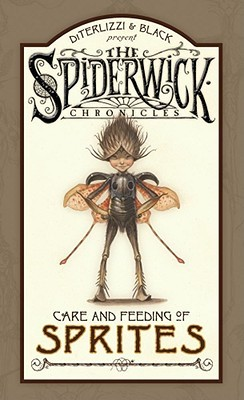 The Spiderwick Chronicles: Care and Feeding of Sprites