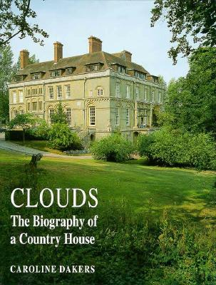 Clouds: Biography of a Country House