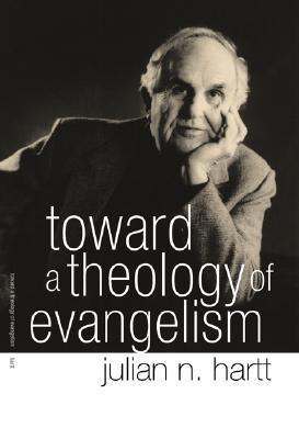 Toward a Theology of Evangelism