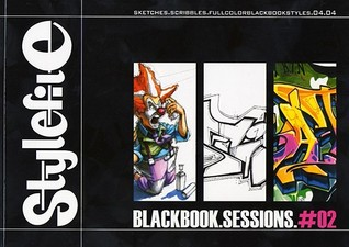 Blackbook Sessions 2: Graffiti On Paper (Stylefile Blackbook Sessions)