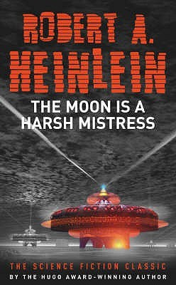 Image result for The Moon is a Harsh Mistress