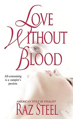 Love Without Blood (Eternal Eros Trilogy #1)