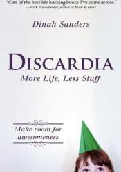 Discardia Book by Dinah Sanders