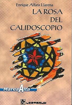 La Rosa del Calidoscopio