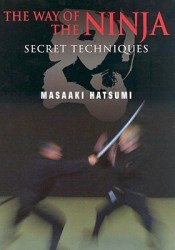 The Way of the Ninja: Secret Techniques Book by Masaaki Hatsumi