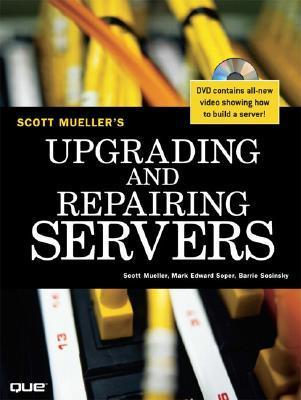 Upgrading and Repairing Servers [With DVD]