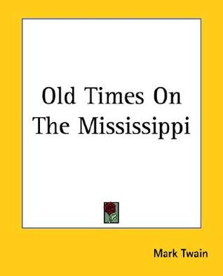 Old Times on the Mississippi