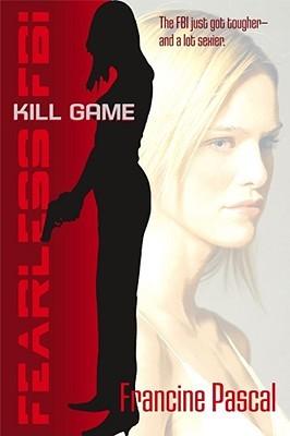 Kill Game (Fearless FBI, #1)