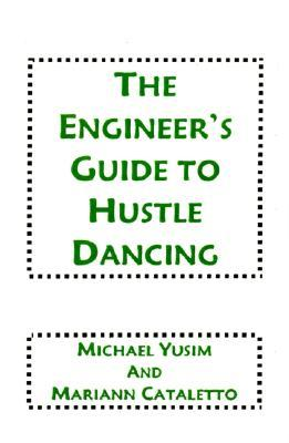 The Engineer's Guide to Hustle Dancing