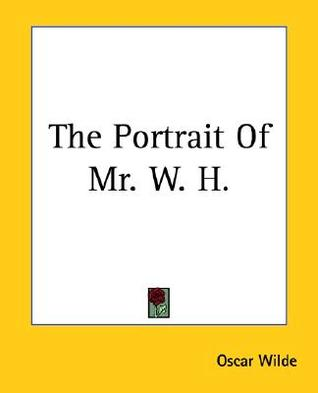 The Portrait of Mr. W. H.