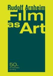 Film as Art Book by Rudolf Arnheim