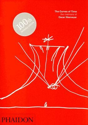 The Curves of Time: The Memoirs of Oscar Niemeyer