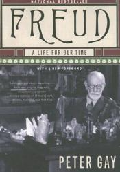 Freud: A Life for Our Time Book by Peter Gay