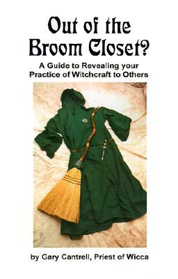 Out of the Broom Closet? A Guide to Revealing Your Practice of Witchcraft to Others