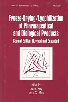 Freeze-Drying/Lyophilization of Pharmaceutical & Biological Products