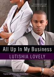 All Up in My Business Book by Lutishia Lovely