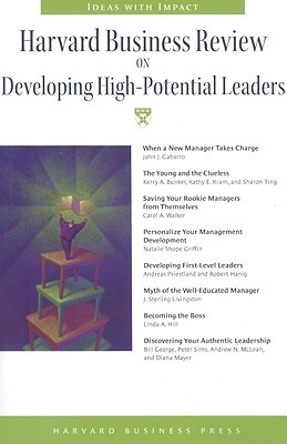 Harvard Business Review on Developing High-Potential Leaders