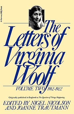 The Letters of Virginia Woolf: Volume Two, 1912-1922