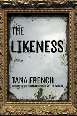 Image result for The Likeness (Dublin Murder Squad #2) by Tana French