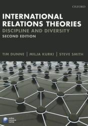 International Relations Theories: Discipline and Diversity Book by Tim Dunne