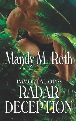 Radar Deception (Immortal Ops, # 3)