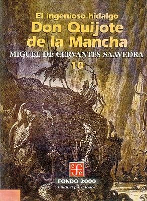 El Ingenioso Hidalgo Don Quijote de La Mancha, 10