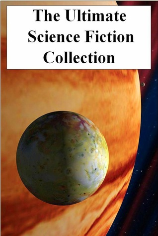 The Ultimate Science Fiction Collection: Volume Three (20 Books)