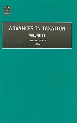 Advances in Taxation, Volume 18