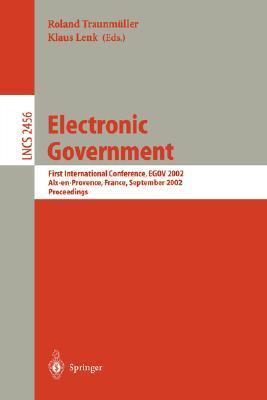 Electronic Government: Third International Conference, Egov 2004, Zaragoza, Spain, August 30-September 3, 2004, Proceedings
