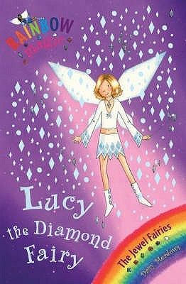 Lucy the Diamond Fairy (Rainbow Magic: Jewel Fairies, #7)
