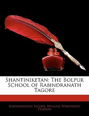 Shantiniketan: The Bolpur School of Rabindranath Tagore