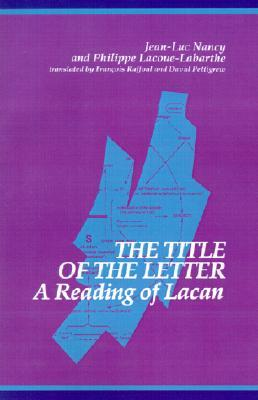 The Title of the Letter: A Reading of Lacan