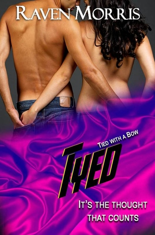 Tyed (Tied With a Bow, #6)