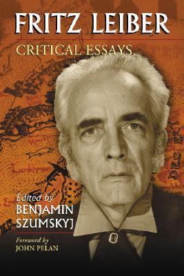 Fritz Leiber: Critical Essays