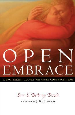 Open Embrace: A Protestant Couple Rethinks Contraception