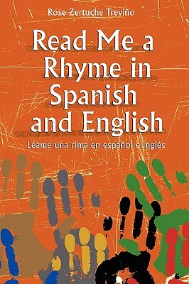 Read Me a Rhyme in Spanish and English/Leame Una Rima En Espanol E Ingles