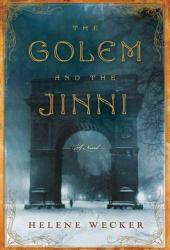 The Golem and the Jinni (The Golem and the Jinni, #1)