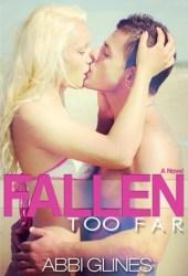 Fallen Too Far (Rosemary Beach, #1; Too Far, #1) Book
