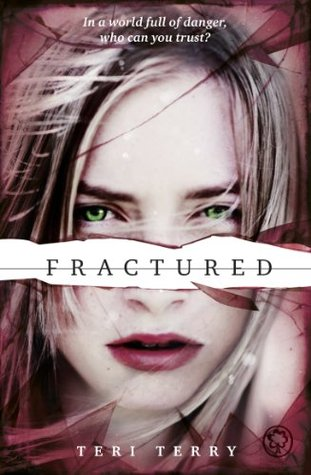 Fractured (Slated, #2)