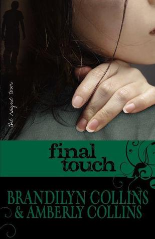 Final Touch (The Rayne Tour, #3)