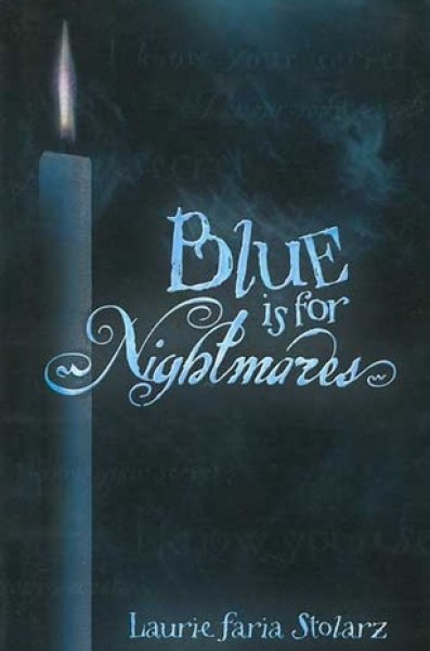 Blue is for Nightmares (Blue is for Nightmares, #1)-Laurie Faria Stolarz